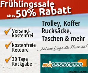 Frühlingssale bei meinReisekoffer - d.h. bis zu 50% Rabbat & Versandkostenfreie Bestellung!