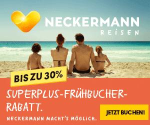 Frühbucher-Rabatte bis zu 30% auf Hotelnächte bei Neckermann Reisen!